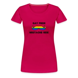 Gay Pride Mustache Ride Women T-Shirt - Women's Premium T-Shirt