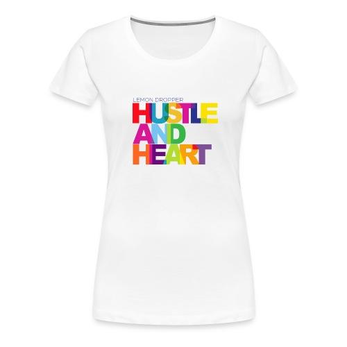 Lemon Dropper Hustle and Heart Women's Premium TShirt - Women's Premium T-Shirt