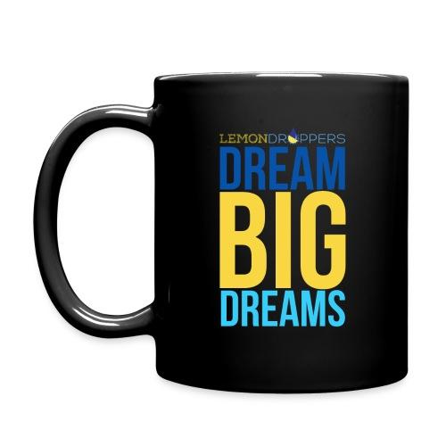 Dream Big Dreams Mug - Full Color Mug