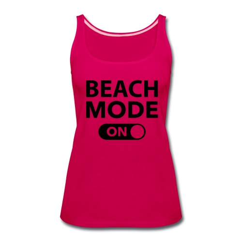Beach Mode - Women's Premium Tank Top