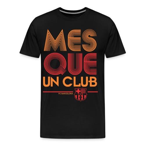 Mes Que Un Club Barcelona Tshirt - Men's Premium T-Shirt