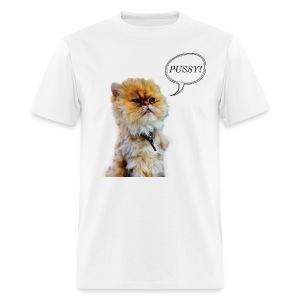 PUSSY - Men's T-Shirt