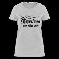 Women's T-Shirts ~ Women's T-Shirt ~ Quiz