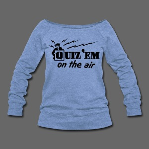 Quiz Em - Women's Wideneck Sweatshirt