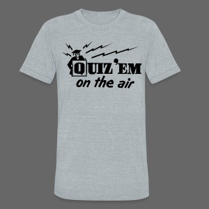Quiz Em - Unisex Tri-Blend T-Shirt by American Apparel