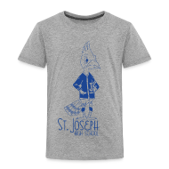 Baby & Toddler Shirts ~ Toddler Premium T-Shirt ~ St Joseph
