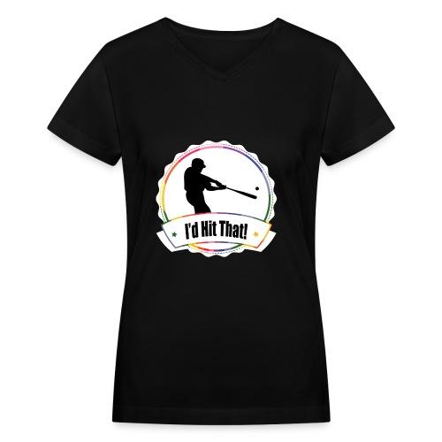 I'd Hit That Women's Tee (White Logo) - Women's V-Neck T-Shirt