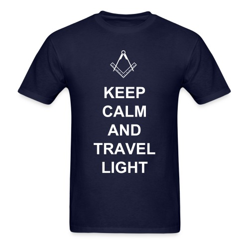 KEEP CALM  and TRAVEL LIGHT - Men's T-Shirt