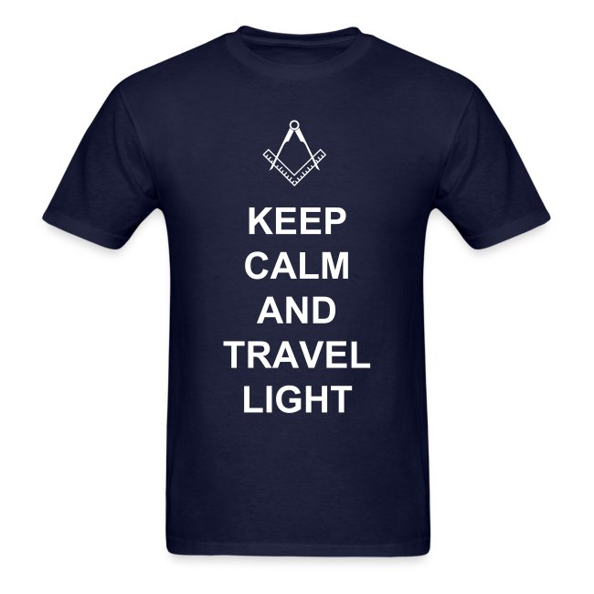 KEEP CALM  and TRAVEL LIGHT