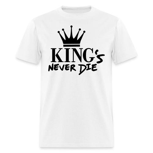 Kings Never Die Tee - Men's T-Shirt