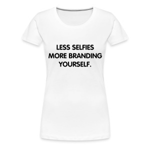 Branding Yourself - Women's Premium T-Shirt