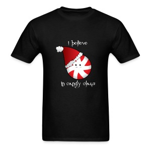 I Believe... in Candy Claus - Men's T-Shirt