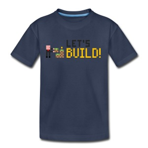 BUILD! T-Shirt (Kids) - Kids' Premium T-Shirt