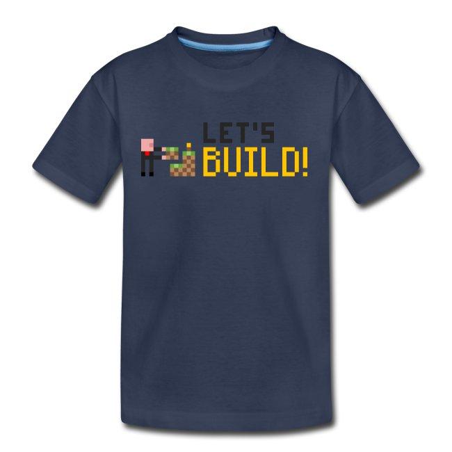 BUILD! T-Shirt (Kids)