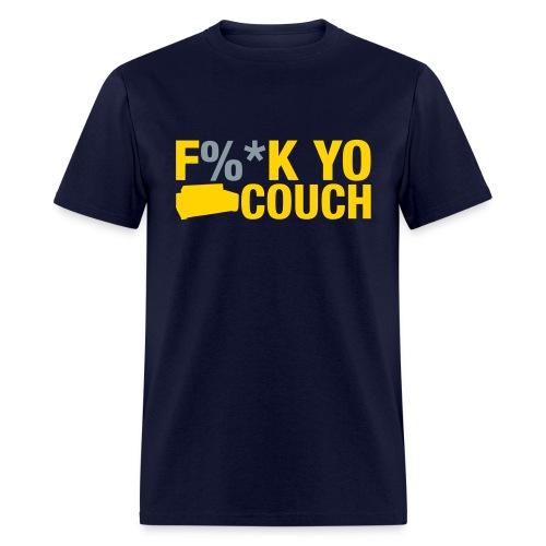 f%*k yo couch - Men's T-Shirt