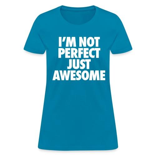 Saying shirts - Women's T-Shirt