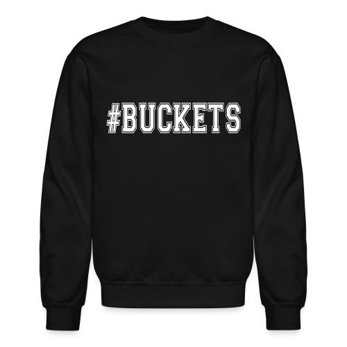 #buckets - Crewneck Sweatshirt