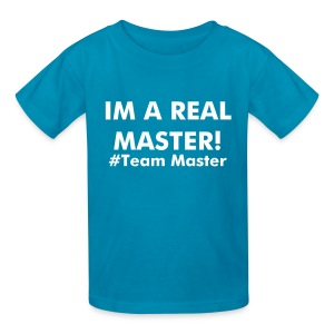 Im A Real Master - Kids' T-Shirt