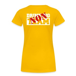 Ladies - NON drinking team - Women's Premium T-Shirt