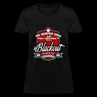 Women's T-Shirts ~ Women's T-Shirt ~ Blackout