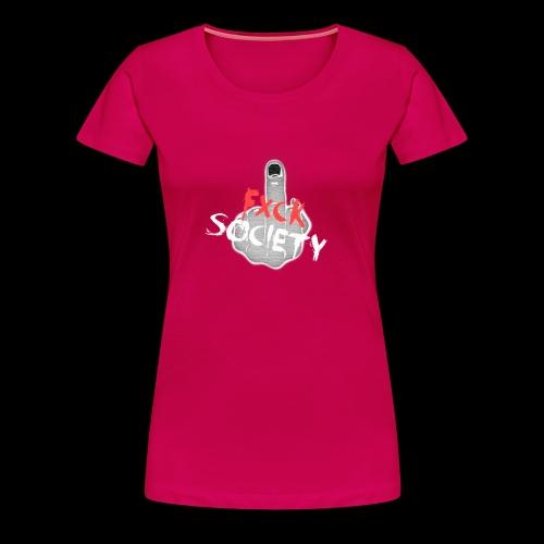 Womens Fxck Society tee - Women's Premium T-Shirt