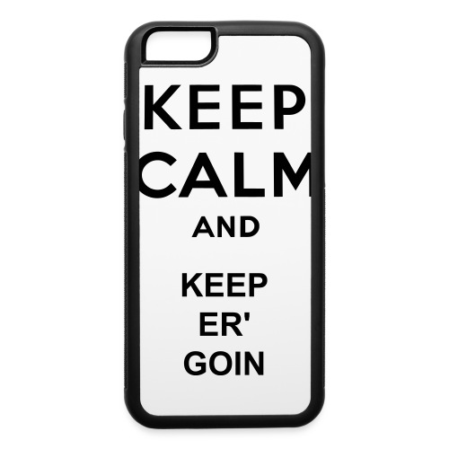 Just Keep er' going - iPhone 6/6s Rubber Case