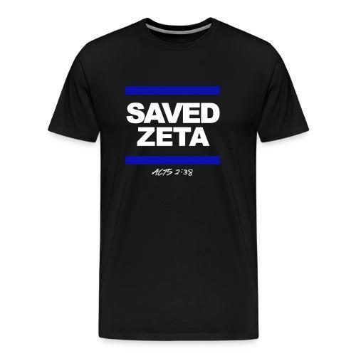 SAVED ZETA - Men's Premium T-Shirt