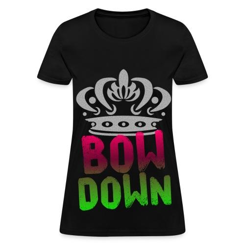 Bow Down T-Shirt - Women's T-Shirt