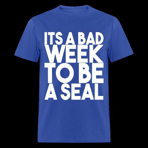 Shark Week | Its a Bad Week to be a Seal - Men's T-Shirt