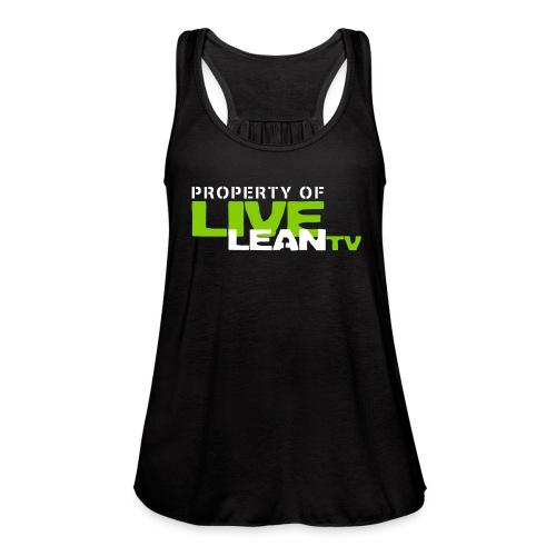 Property of Live Lean TV Women's Tank Top - Women's Flowy Tank Top by Bella