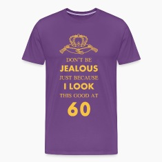 60 th Birthday Jealous at 60 Gold Crown T-Shirts