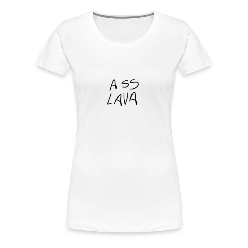 Ladies' Ass Lava - Women's Premium T-Shirt