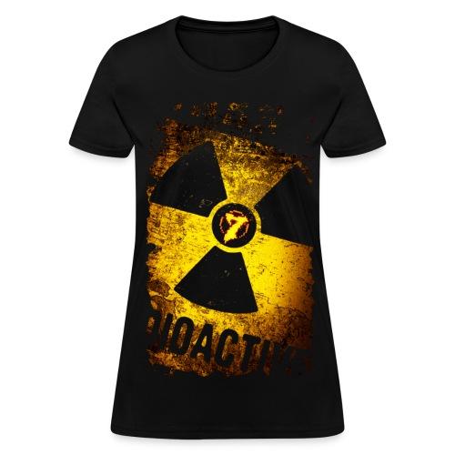 Radioactive - Women's T-Shirt
