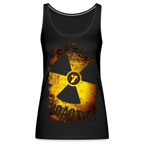 Radioactive - Women's Premium Tank Top