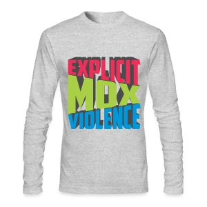 EXPLICIT MOX VIOLENCE - Men's Long Sleeve T-Shirt by Next Level