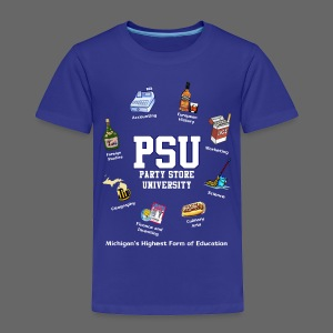 Party Store University - Toddler Premium T-Shirt
