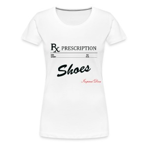 Rx Shoes - Women's Premium T-Shirt