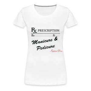 Rx Manicure & Pedicure - Women's Premium T-Shirt
