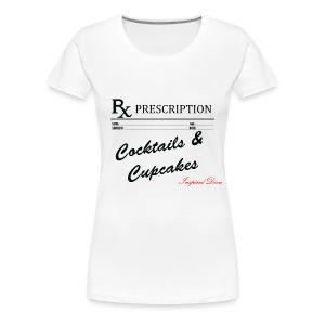 Rx Cocktails & Cupcakes - Women's Premium T-Shirt
