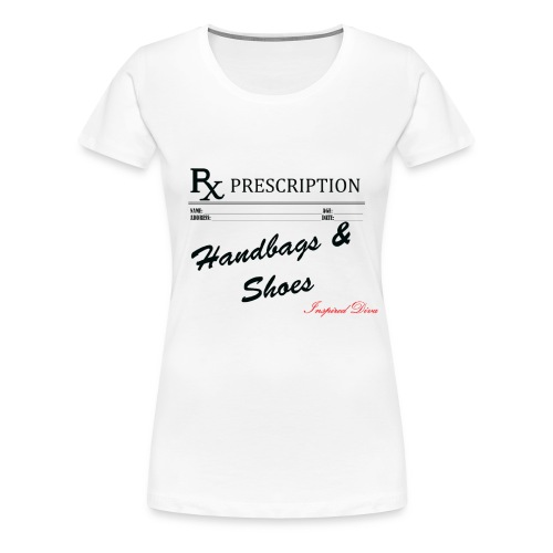 Rx Handbags & Shoes - Women's Premium T-Shirt