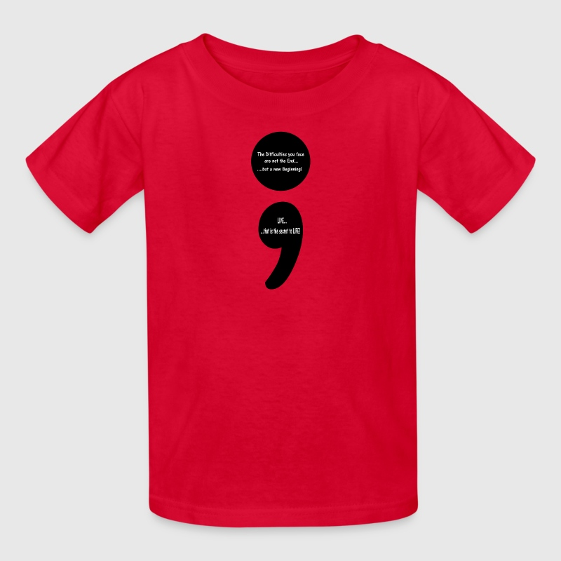 Semicolon:  LIVE...that is the Secret to LIFE! Kids' Shirts - Kids' T-Shirt