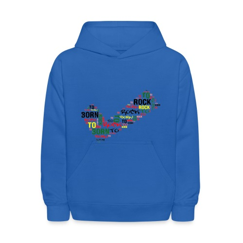 I Was Born to Rock Sweater - Kids' Hoodie