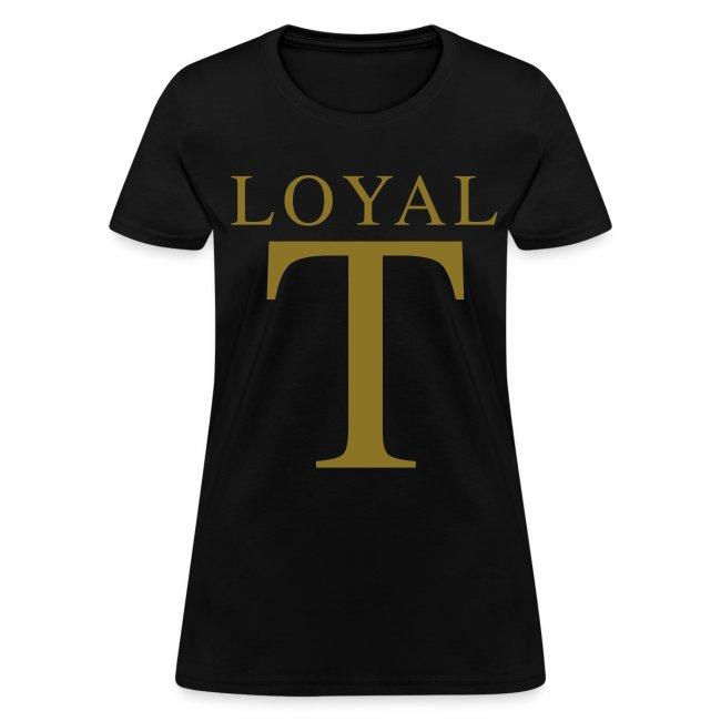 LOYAL T