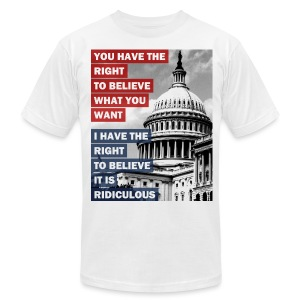 I Have the RIGHT - Men's T-Shirt by American Apparel