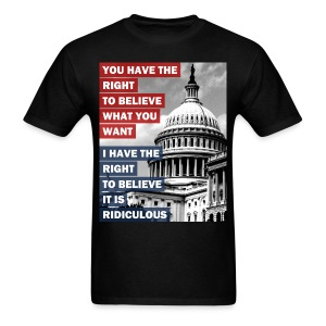 I Have the RIGHT - Men's T-Shirt