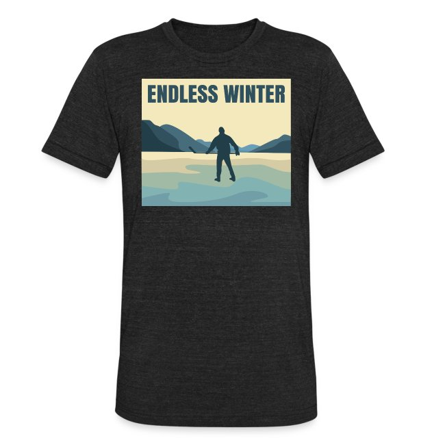 Endless Winter-Unisex T-Shirt