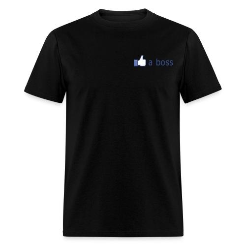 Like a Boss - T-shirt pour hommes