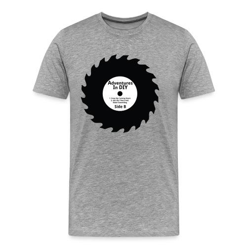 Adventures In DIY - B Side - Men's Premium T-Shirt