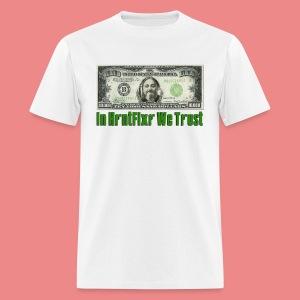 In Hrntfixr We Trust - Men's T-Shirt