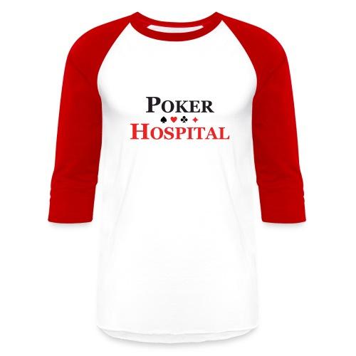 POKER-HOSPITAL Classic Long Sleeve - Baseball T-Shirt